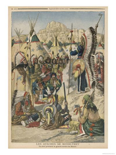 The Apache People are Exhorted to Revolt Against the United States Government--Giclee Print