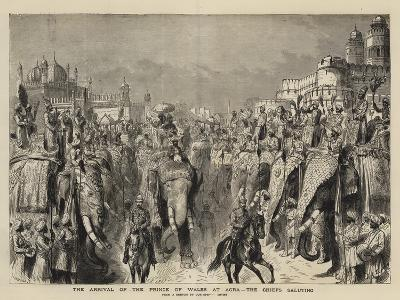 The Arrival of the Prince of Wales at Agra, the Chiefs Saluting-Henry William Brewer-Giclee Print