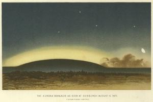 The Aurora Borealis as Seen at Edinburgh, 6 August 1871