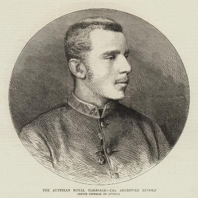 The Austrian Royal Marriage, the Archduke Rudolf--Giclee Print