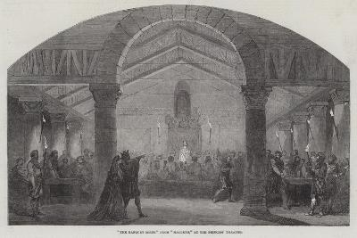 The Banquet Scene from Macbeth, at the Princess' Theatre--Giclee Print