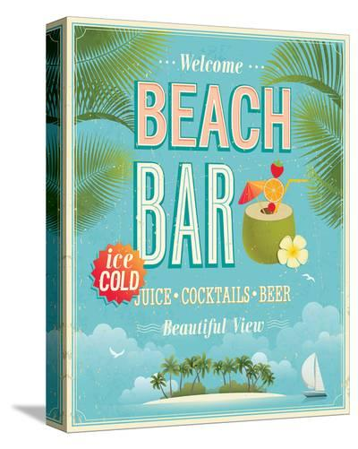 The Beach Bar is Open--Stretched Canvas Print