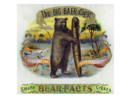 The Big Baer Cigar, Bear-Facts Brand Cigar Inner Box Label, Misspelling-Lantern Press-Art Print