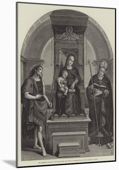 The Blenheim Raphael, Purchased from the Duke of Marlborough for the National Gallery--Mounted Giclee Print