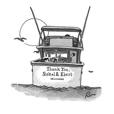 """The boat with the sign saying """"Thank You, Siskel & Ebert, Hollywood"""". - New Yorker Cartoon-J.P. Rini-Premium Giclee Print"""
