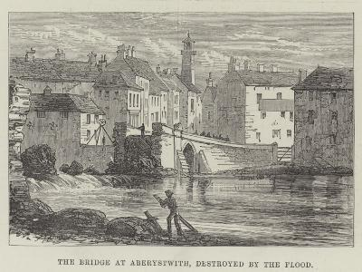 The Bridge at Aberystwith, Destroyed by the Flood--Giclee Print