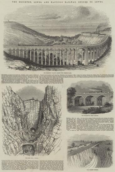 The Brighton, Lewes, and Hastings Railway, Opened to Lewes--Giclee Print