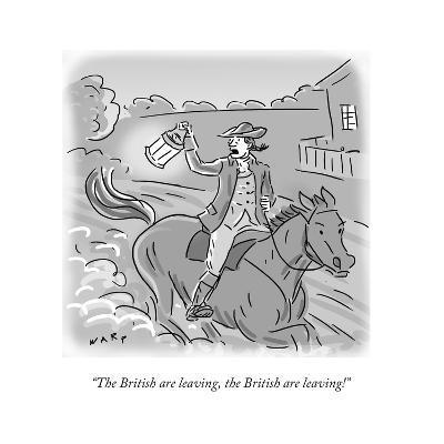 """The British are leaving, the British are leaving!"" - Cartoon-Kim Warp-Premium Giclee Print"