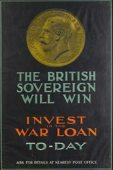 The British Sovereign Will Win, WWI War Loan Poster, 1914-18--Giclee Print