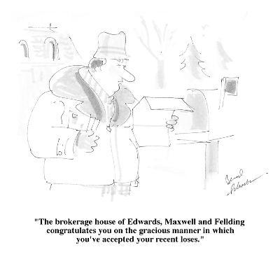 """The brokerage house of Edwards, Maxwell and Fellding congratulate you on ?"" - Cartoon-Bernard Schoenbaum-Premium Giclee Print"