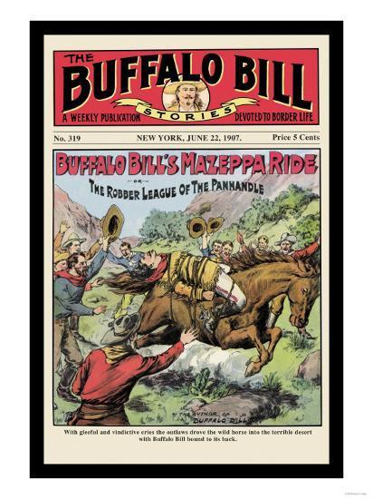 The Buffalo Bill Stories: Buffalo Bill's Mazeppa Ride--Art Print