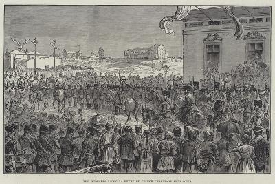 The Bulgarian Crisis, Entry of Prince Ferdinand into Sofia--Giclee Print