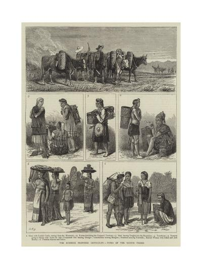 The Burmese Frontier Difficulty, Types of the Native Tribes--Giclee Print