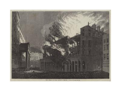 The Burning of Her Majesty's Theatre, Haymarket--Giclee Print