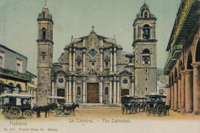 The Cathedral, Havana, Cuba, C1910