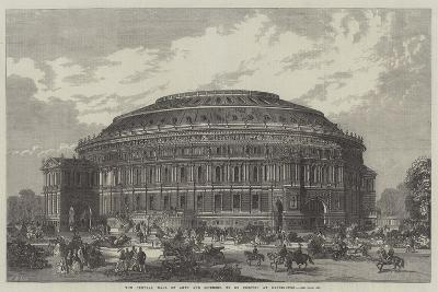 The Central Hall of Arts and Sciences, to Be Erected at Kensington--Giclee Print