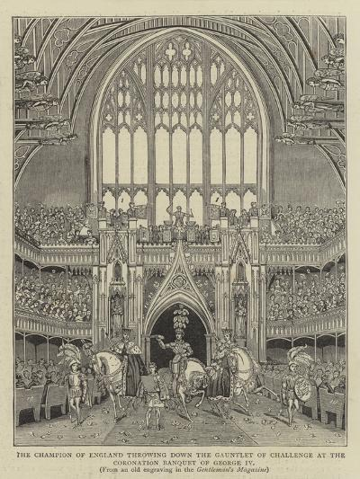 The Champion of England Throwing Down the Gauntlet of Challenge at the Coronation Banquet of George--Giclee Print