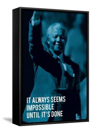 It Always Seems Impossible.
