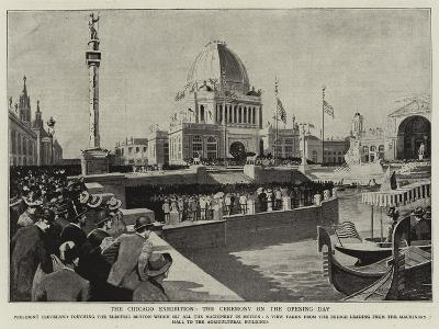 The Chicago Exhibition, the Ceremony on the Opening Day--Giclee Print