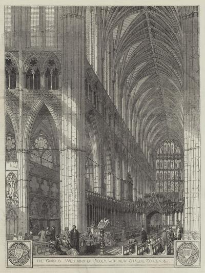 The Choir of Westminster Abbey, with New Stalls, Screen, Etc--Giclee Print