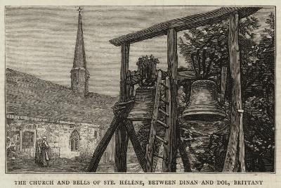 The Church and Bells of Sainte Helene, Between Dinan and Dol, Brittany--Giclee Print