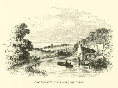 The Church and Village of Cotes--Giclee Print