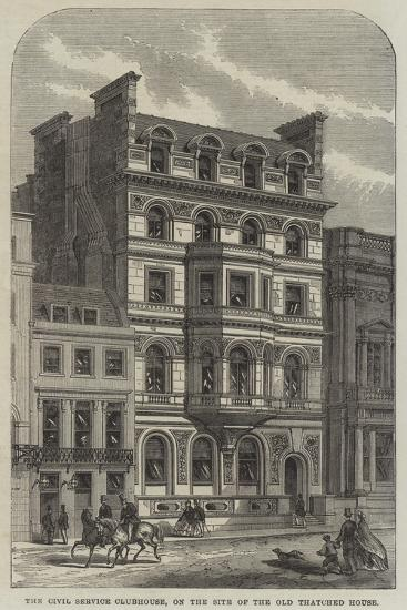 The Civil Service Clubhouse, on the Site of the Old Thatched House--Giclee Print