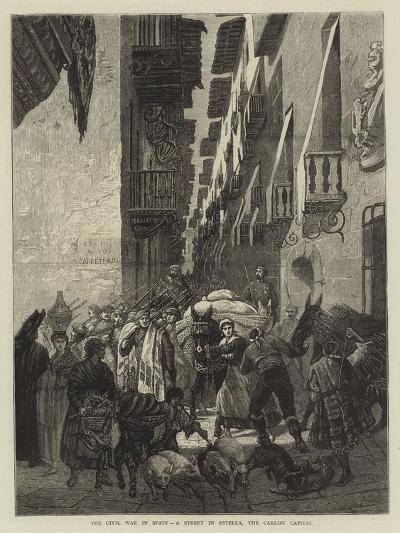 The Civil War in Spain, a Street in Estella, the Carlist Capital--Giclee Print