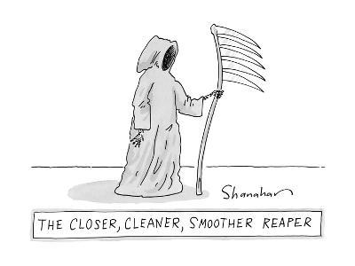 The Closer, Cleaner, Smoother Reaper. A Grim Reaper stands with a s? - New Yorker Cartoon--Premium Giclee Print