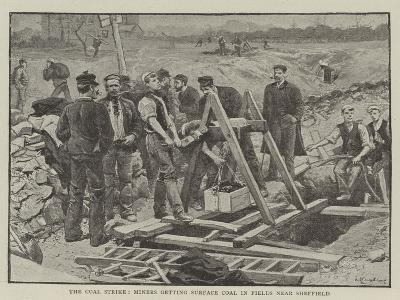The Coal Strike, Miners Getting Surface Coal in Fields Near Sheffield--Giclee Print