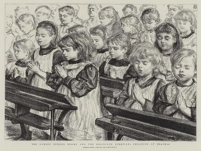 The Coming School Board and the Religious Question, Children at Prayers-Charles Paul Renouard-Giclee Print