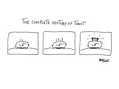 The Complete History of Toast' - New Yorker Cartoon-Peter Mueller-Premium Giclee Print
