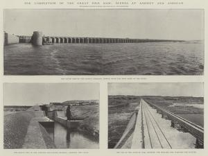The Completion of the Great Nile Dam, Scenes at Assiout and Assouan