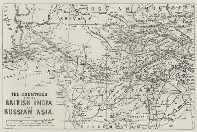 The Countries Between British India and Russian Asia--Giclee Print