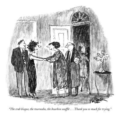"""""""The crab bisque, the tournedos, the bourbon  souffl? . . . Thank you so m?"""" - New Yorker Cartoon-Robert Weber-Premium Giclee Print"""