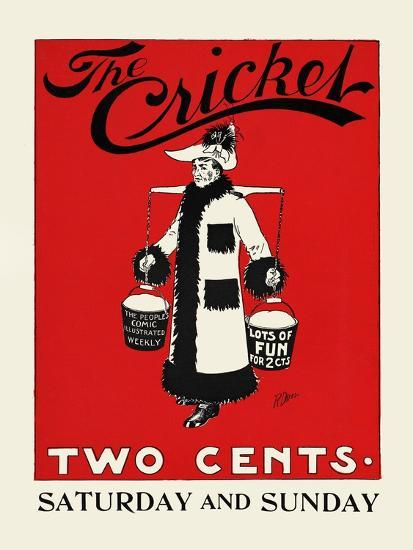 The Cricket, Two Cents-Rudolph Dirks,-Art Print