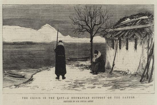 The Crisis in the East, a Roumanian Outpost on the Danube--Giclee Print