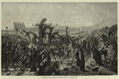 The Crown Prince in the Holy Land, His Reception at Jerusalem, 1869--Giclee Print
