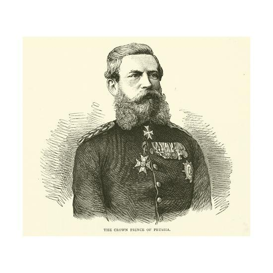 The Crown Prince of Prussia, August 1870--Giclee Print