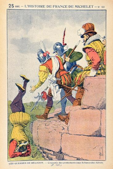 The Cruelty of Protestants under the Baron Des Adrets in the 16th Century-Louis Bombled-Giclee Print