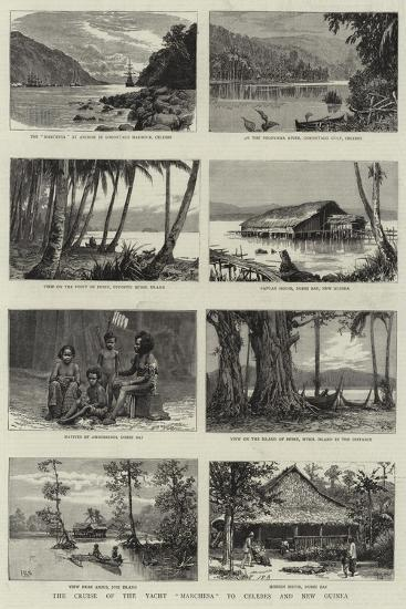 The Cruise of the Yacht Marchesa to Celebes and New Guinea--Giclee Print