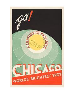 Chicago. World's brightest spot. Go! by The Cuneo Press