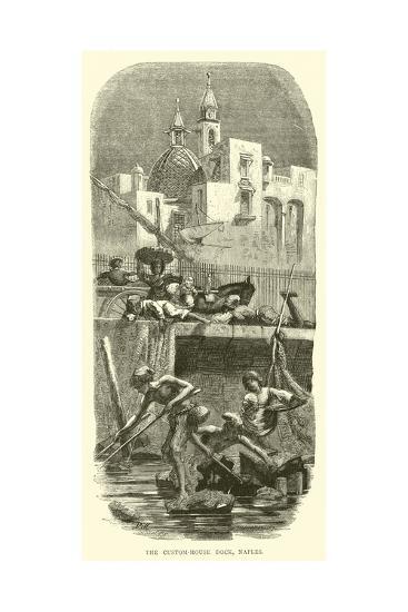 The Custom-House Dock, Naples--Giclee Print
