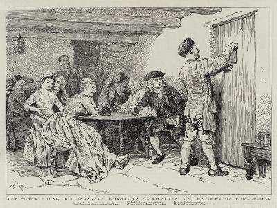 The Dark House, Billingsgate, Hogarth's Caricatura of the Duke of Puddledock-Charles Green-Giclee Print