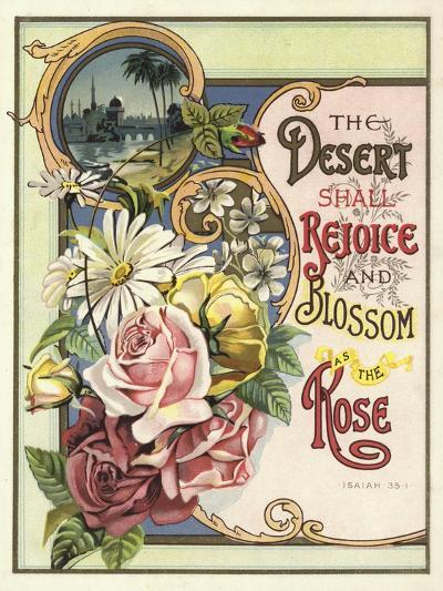 The Desert Shall Rejoice and Blossom as the Rose--Giclee Print