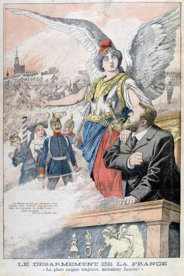The Disarmament of France, the Wound Always Bleeds, Mr Jaures!, 1903--Giclee Print