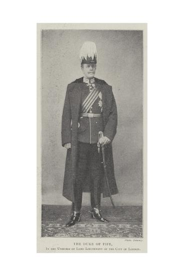 The Duke of Fife, in the Uniform of Lord Lieutenant of the City of London--Giclee Print