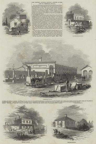 The Eastern Counties Railway, Opening of the Line to Cambridge and Ely--Giclee Print
