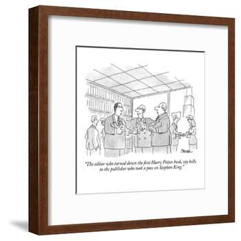 """""""The editor who turned down the first Harry Potter book, say hello to the ?"""" - New Yorker Cartoon-Jack Ziegler-Framed Premium Giclee Print"""