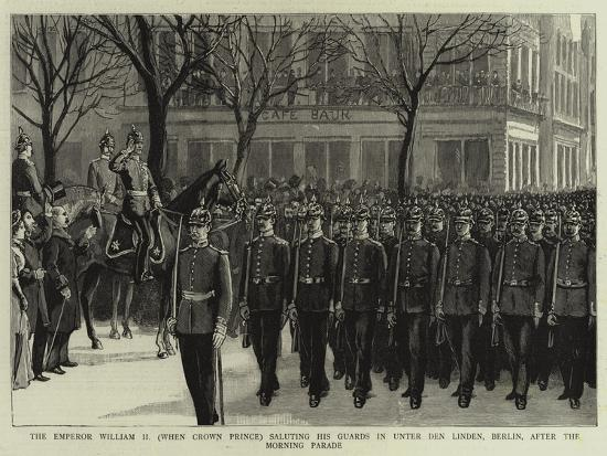 The Emperor William II (When Crown Prince) Saluting His Guards in Unter Den Linden--Giclee Print